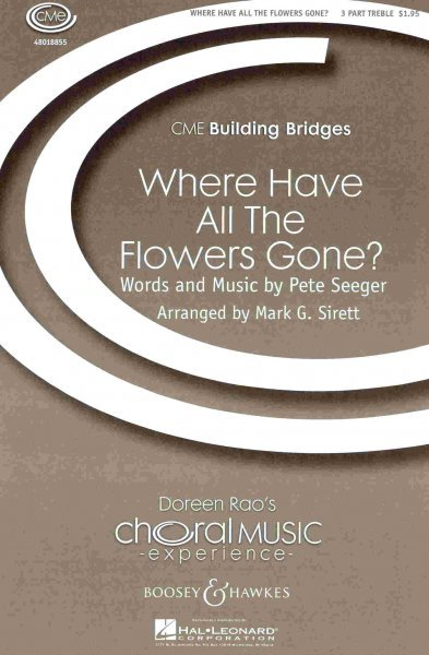 Hal Leonard Corporation WHERE HAVE ALL THE FLOWERS GONE? /  3-PART TREBLE*