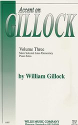 The Willis Music Company ACCENT ON GILLOCK volume 3