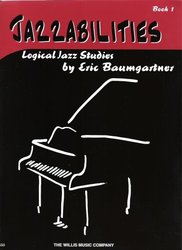 The Willis Music Company JAZZABILITIES 1 - logical jazz studies for  piano