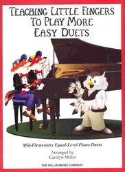 The Willis Music Company Teaching Little Fingers to Play MORE EASY DUETS - 1 piano 4 hands