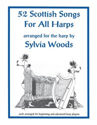 Sylvia Woods Harp Center 52 Scottish Songs for All Harps arranged by Sylvia Woods