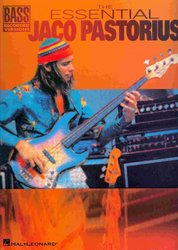 Hal Leonard Corporation THE ESSENTIAL JACO PASTORIUS / basová kytara + tabulatura