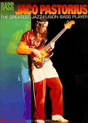 Hal Leonard Corporation JACO PASTORIUS - The Greatest Jazz-Fusion Bass Player