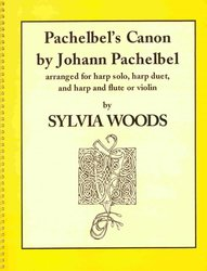 WOODS MUSIC&BOOKS, Inc. CANON byJohann  Pachelbel for harp solo, harp duet and harp&flute(violin)