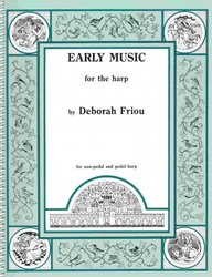 Hal Leonard Corporation EARLY MUSIC for the HARP by Deborah Friou