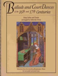 Hal Leonard Corporation Ballads and Court Dances of the 16th&17th Centuries for Harp Solos and Duets