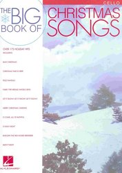 Hal Leonard Corporation THE BIG BOOK OF CHRISTMAS SONGS for cello