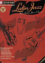 Hal Leonard Corporation JAZZ PLAY ALONG 23 -  LATIN JAZZ + CD
