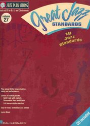 Hal Leonard Corporation JAZZ PLAY ALONG 27 -  GREAT JAZZ STANDARDS + CD