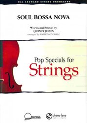 Cherry Lane Music Company SOUL BOSSA NOVA Pop Special for String Orchestra / partitura + party