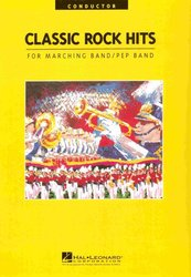 Hal Leonard Corporation CLASSIC ROCK HITS FOR MARCHING BAND - CONDUCTOR