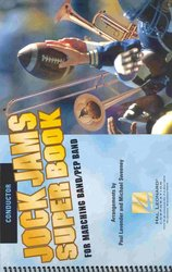Hal Leonard Corporation JOCK JAMS SUPER BOOK  Collection for Marching Band  -  CONDUCTOR