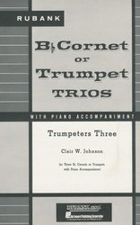 RUBANK TRUMPETERS THREE  trumpet trios with piano acc.