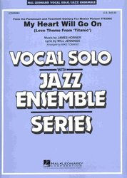 Hal Leonard Corporation My Heart Will Go On (Key:Eb) - Vocal Solo with Jazz Ensemble - score&parts