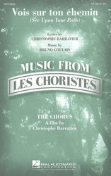 Hal Leonard Corporation Vois Sur Ton Chemin (See Upon Your Path) / SA* + piano