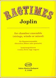 EDITIO MUSICA BUDAPEST Music P RAGTIMES by Joplin for chamber ensemble (strings,winds or mixed)