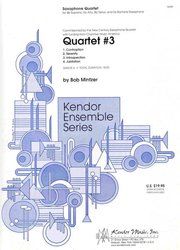Kendor Music, Inc. Quartet 3  - sax quartet (SATB)