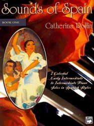 ALFRED PUBLISHING CO.,INC. Sounds of Spain 1 by Catherine Rollin       klavír