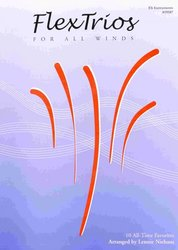 Kendor Music, Inc. FLEXTRIOS FOR ALL WINDS - Eb Instruments