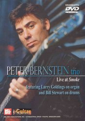 MEL BAY PUBLICATIONS PETER BERNSTEIN trio - Live at Smoke -  DVD