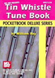 MEL BAY PUBLICATIONS Tin Whistle Tune Book (key of D) - Pocketbook Deluxe