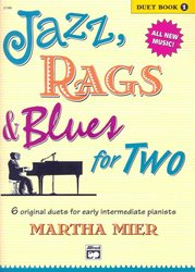 ALFRED PUBLISHING CO.,INC. JAZZ, RAGS&BLUES FOR TWO 1 - 1 piano 4 hands