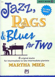 ALFRED PUBLISHING CO.,INC. JAZZ, RAGS&BLUES FOR TWO 3 - 1 piano 4 hands