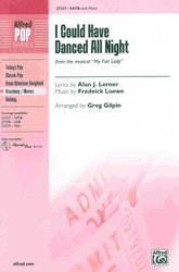 ALFRED PUBLISHING CO.,INC. I Could Have Danced All Night (from the musical My Fair Lady)  / SATB*