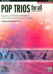 Belwin-Mills Publishing Corp. POP TRIOS FOR ALL (Revised&Updated) level 1-4  // violoncello/kontrabas