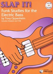 Theodore PRESSER Company SLAP IT! Funk Studies for the Electric Bass by Tony Oppenheim + CD