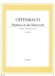 SCHOTT&Co. LTD ORPHEUS IN THE UNDERWORLD (Ouverture) by J.Offenbach     piano