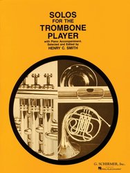 SCHIRMER, Inc. Solos for the Trombone Player / trombon + piano