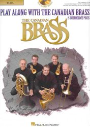 Hal Leonard Corporation PLAY ALONG WITH THE CANADIAN BRASS (intermediate) + CD  tuba