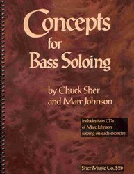 Sher Music Co. Concepts for Bass Soloing by Ch.Sher&M.Johnson + 2x CD