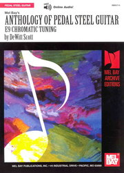 MEL BAY PUBLICATIONS Anthology of Pedal Steel Guitar - E9 Chromatic Tuning