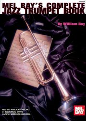 MEL BAY PUBLICATIONS COMPLETE JAZZ TRUMPET BOOK