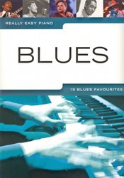 WISE PUBLICATIONS Really Easy Piano - BLUES (19 blues favourites)