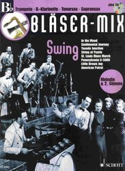 SCHOTT&Co. LTD BLÄSER-MIX: SWING + CD -  Bb instruments (solos or duets)