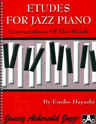JAMEY AEBERSOLD JAZZ, INC ETUDES FOR JAZZ PIANO - conversations of the hands