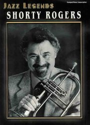 Warner Bros. Publications SHORTY ROGERS - JAZZ LEGENDS  trumpet&piano