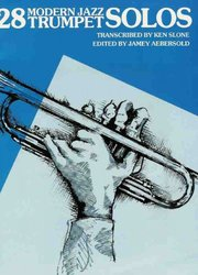 Warner Bros. Publications 28 MODERN JAZZ TRUMPET SOLOS